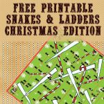 Christmas is Coming! Snakes & Ladders Printable