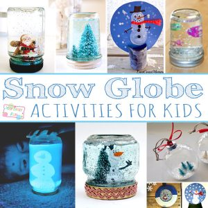Snow Globe Activities for Kids