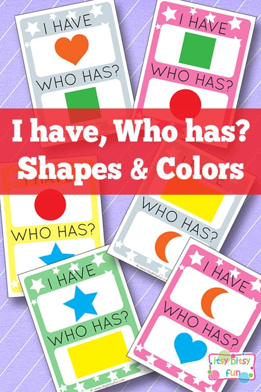 I have Who Has Shapes and Colors - Itsy Bitsy Fun