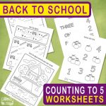 Back to School - Counting to 5 Worksheets for Kids