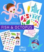 Build a Fish and an Octopus Printable