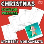 Christmas Cutting Practice Symmetry Worksheets