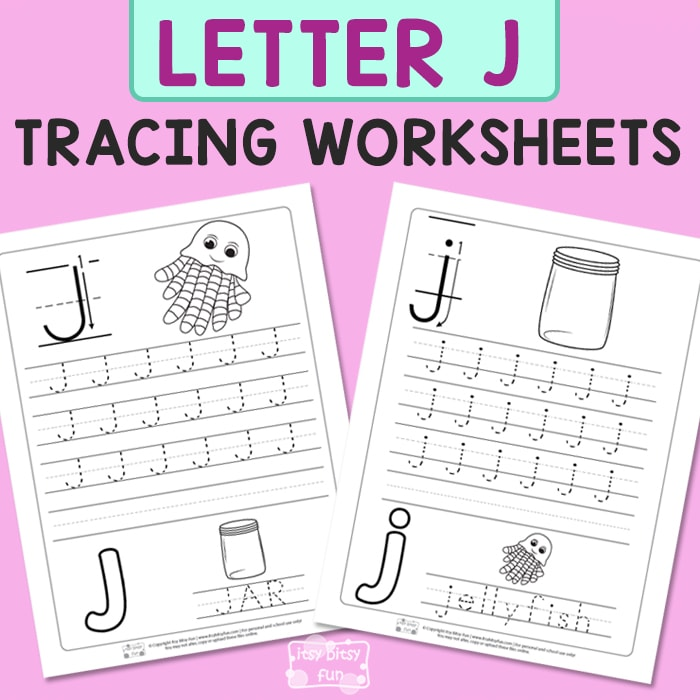 Letter J Tracing Worksheets Itsy Bitsy Fun
