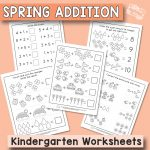 Spring Addition to Ten - Kindergarten Worksheets