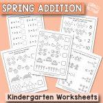 Spring Kindergarten Addition Worksheets