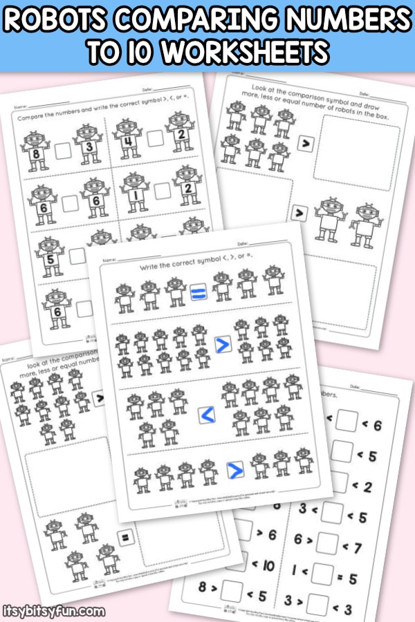 Robots Comparing Number Worksheets to 10. More less or equal worksheets.